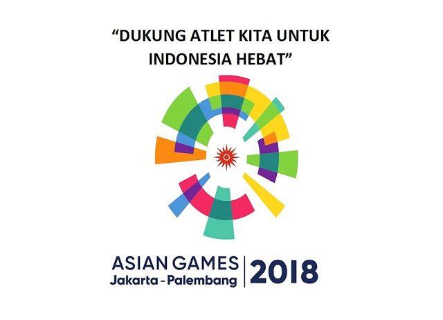 PESTA OLAHRAGA TERBESAR, ASIAN GAMES KE 18 AKAN DIGELAR 18-8-2018